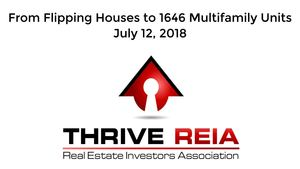 From Flipping Houses to 1646 Multifamily Units