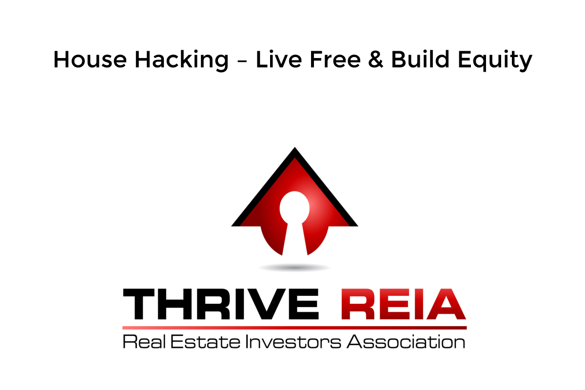 Live rent-free while building equity by house hacking